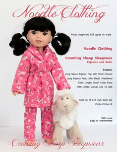 Counting Sheep Sleepwear Pattern designed to fit 14.5 inch dolls like Wellie Wishers  This item is a digital PDF pattern to make the Noodle Clothing Counting Sheep Pajamas and Robe set.  Once wearing these cozy jammies and wrapped in the robe, your doll will not need to count sheep to drift off to sleep.  The pattern for Sleepwear set includes:  Long Pajama Pants with an elastic waistband. Long Sleeve Pajama Jacket that closes in the front with either velco or snaps Shawl Collar Robe with…