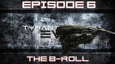 [Eve Online] The Tyrant King - Episode 6: The B-Roll (PvP)