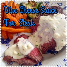 Mar 2017 - Whip up this simple blue cheese sauce the next time you are grilling steaks. It's so easy and takes your steak dinner to a new. Blue Cheese Steak Sauce, Steak With Blue Cheese, Chesse Sauce, Sauce Recipes, Beef Recipes, Cooking Recipes, Yummy Recipes, Water Recipes, Cheese Recipes