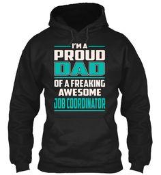 Job Coordinator - Proud Dad #JobCoordinator