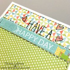 Stamping Rules!: Day 174: Have a Happy Day Card