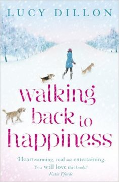 Walking Back To Happiness (English Edition) : Lucy Dillon: Amazon.es: Tienda Kindle