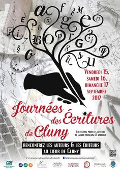 Journées des écritures à Cluny du 15 au 17 septembre 2017 : http://clun.yt/2w8hL5S