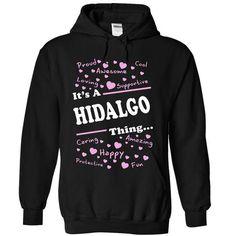 HIDALGO THING... YOU WOULDNT UNDERSTAND! - #business shirts #t shirt websites. GET  => https://www.sunfrog.com/Names/HIDALGO-THING-YOU-WOULDNT-UNDERSTAND-9060-Black-20830642-Hoodie.html?id=60505