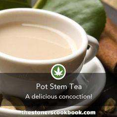 Pot Stem Tea from The Stoner's Cookbook (http://www.thestonerscookbook.com/recipe/pot-stem-tea)