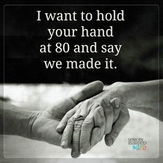 Wisdom Of Life, Our goal is to help you by delivering amazing quotes to bring inspiration, personal growth, love and happiness to your everyday life. Hold My Hand Quotes, Quotes To Live By, Forever Quotes, Lessons Learned In Life, Islam Facts, Deep Words, My Guy, Amazing Quotes, Love And Marriage