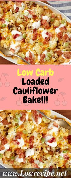 Low Carb Loaded Cauliflower Bake!!! - Low Recipe
