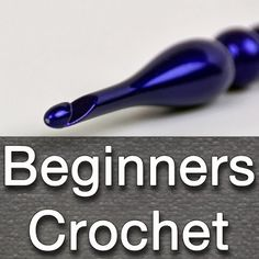 Learn Crochet Basics: The Crochet Crowd Tutorials