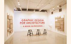 Graphic Design for Architecture Exhibition Design - Jenny Kutnow