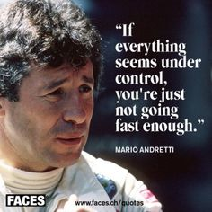 The Philosophy of the True Racer: Mario Andretti Racing Quotes, Car Quotes, Funny Quotes, Life Quotes, Best Quotes, Mood Quotes, Famous Quotes, Mario Andretti, Bmw Autos
