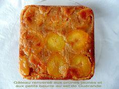 GATEAU GAGA - Love cakes: Gâteau renversé aux prunes jaunes et aux petits beurre au sel de Guérande