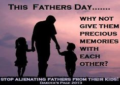 Photo: The best gift a father can get is quality time with their kids! END PARENTAL ALIENATION NOW! https://www.facebook.com/DakotasPageStandUpForFathersRights