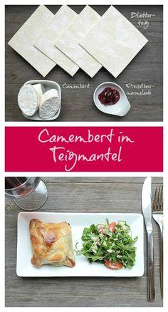 Camembert im Teigmantel mit Preiselbeeren - Schnelle und leckere Rezepte, die glücklich machen - Mein kleiner Foodblog