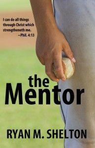 The Mentor by Ryan M. Shelton
