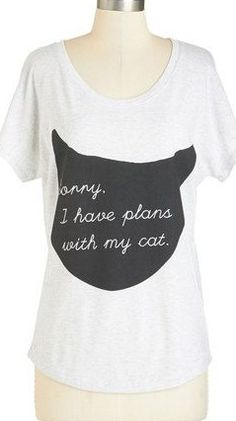 Caturday night tee - Sorry, I have plans with my cat...