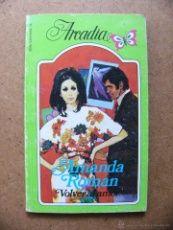 Libro Volver al amor - Amanda Roman - Coleccion Arcadia ECSA nº 78 1ª Primera Edicion Ceres 1983