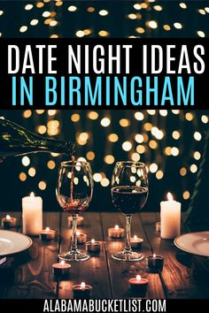 These unique date night ideas in Birmingham are perfect whether you're trying to impress on a first date or find creativity on the 100th date! Birmingham Date Night | Alabama Bucket List | Date Nights in Birmingham | Date Night Ideas | Sweet Home Alabama | Alabama Travel | Romantic | Romance | Valentine's Day | Special Occasion | Anniversary | Couples Travel | Visit Alabama | Alabama The Beautiful | #birmingham #alabama #datenight #romance #couples