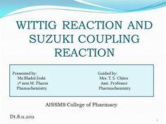 wittig reaction n suzuki reaction mechanism by tipu3785 via authorSTREAM