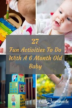 27 Fun Activities To Do With A 6 Month Old Baby Here are a few things to do with a 6 month old baby. 27 Fun Activities To Do With A 6 Month Old Baby Here are a few things to do with a 6 month old baby. 7 Month Old Baby Activities, Fun Activities To Do, Infant Activities, 6 Month Baby Games, Six Month Old Baby, Baby Month By Month, Baby Sensory Play, Baby Play, Toddler Play