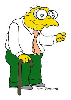 Hans Moleman, a man who drinks and says he's only 30 years old!!!