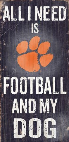 "Clemson Football and My Dog 6""x12"" Sign"