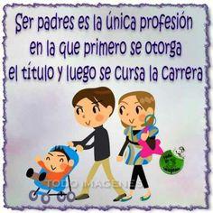 Ser padres es la única profesión