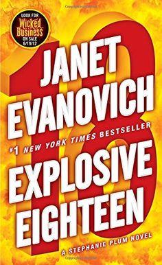 Explosive Eighteen (Stephanie Plum) by Janet Evanovich https://www.amazon.com/dp/0345527739/ref=cm_sw_r_pi_dp_x_vmiyyb9AEAXJ8