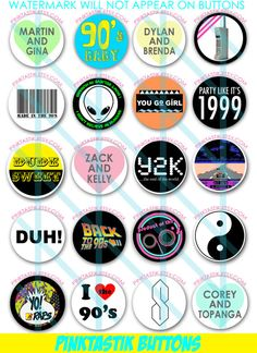 20 Totally Awesome 90s Pin Back Buttons 90s Theme Party