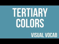 4th Grade; Quarter 2: Tertiary Colors defined - From Goodbye-Art Academy…