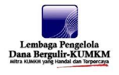 Modal usaha Kredit Lunak Dana Bergulir Koperasi dan Usaha Kecil Menengah LPDB KUMKM