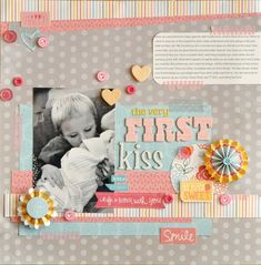 The Very First Kiss - Scrapbook.com