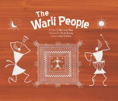 The Warli people, who live in western Indian, work hard throughout the year. They plant seeds in the spring so that the summer monsoons will help the plants grow, and in the fall they harvest their crops and store food for the long winter ahead. But despite the hardships they face, the Warli people also find time to celebrate life's joyous moments.