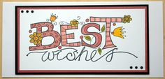 Woodware Best wishes doodle , coloured with Pro markers and finished with stickles. Diy Cards, Handmade Cards, Pro Markers, Class Projects, Card Ideas, Christmas Cards, Stamps, Doodles, Design Inspiration