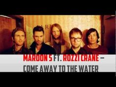 "Maroon 5 ft Rozzi Crane - ""Come away to the Water""    The Hunger Games Soundtrack"