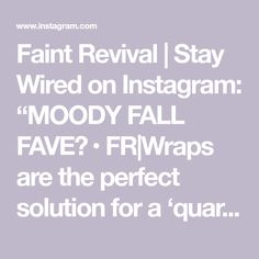 """Faint Revival   Stay Wired on Instagram: """"MOODY FALL FAVE🔥 • FR Wraps are the perfect solution for a 'quarantine-hair-day.' Our new seasonal colors and patterns are everything your…"""""""