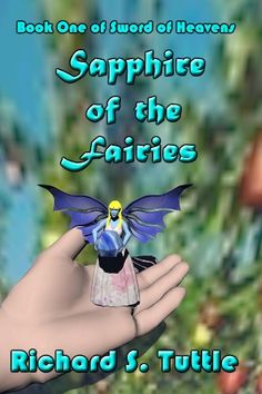 Sapphire of the Fairies (Sword of Heavens #1) by Richard ... https://www.amazon.com/dp/B004L632RW/ref=cm_sw_r_pi_dp_mBGxxb28EQXW7-The sky is dark. Neither the sun nor the moon have been seen in decades. The land is fruitless, and the seas are barren. No law exists, only the rule of might is exerted over a hapless people by those who can wield it. In a land of darkness and despair, there is one shining light, an ancient prophecy that foretells of the coming king and his companion, the…