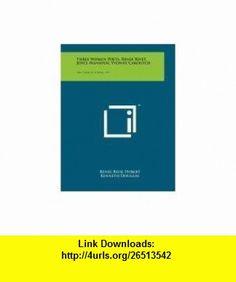 Three Women Poets, Renee Rivet, Joyce Mansour, Yvonne Caroutch Yale French Studies, V21 (9781258092337) Renee Riese Hubert, Kenneth Douglas , ISBN-10: 1258092336  , ISBN-13: 978-1258092337 ,  , tutorials , pdf , ebook , torrent , downloads , rapidshare , filesonic , hotfile , megaupload , fileserve