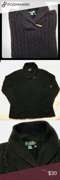 """LAUREN, Ralph Lauren cotton shawl collar sweater A classic sweater by LAUREN Ralph Lauren.  100% cotton cable knit sweater with a shawl collar and a gold toggle button accent. Ribbed cuff waist and arm cuffs. Excellent used condition with no flaws.  Size Petite Medium.  Length: 24""""; width pit to pit: 19""""; sleeve inseam: 18""""; shoulder width 16"""". Color Black Lauren Ralph Lauren Sweaters Cowl & Turtlenecks"""