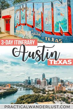 The Perfect Weekend in Austin, Texas: 3 Day Itinerary