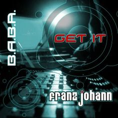 Artist: Franz Johann, Title: Get It! EP, Genre: Tech-House, Cat# BABAREC137, Releasedate: 2014-09-29 Beatport exclusive, worldwide release: 2014-10-13, Label: B.A.B.A. Records Franz Johann continues his Underground Housemusic voyage with an acetastin´ release on B.A.B.A. Records, including 2 Tech House, Label, How To Get, Cat, Artist, Foods, Summer Time, Travel, Artists