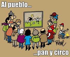 """#Humor """"Al pueblo... pan y circo"""". #Caricatura #PedroSol... vía @Candidman Political Cartoons, Politics, Lol, Memes, Humor, Comics, Words, Pictures, Smile"""