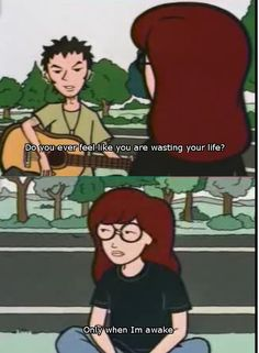 My co-worker thinks I'm the human equivalent of Daria.