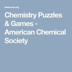 Chemistry Puzzles & Games - American Chemical Society