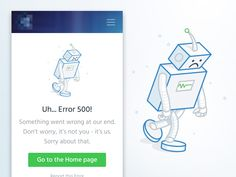 Little sneak peak. Sad robot :) and error page. What do you think?