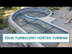 15kW Vortex turbine with more technical details - YouTube