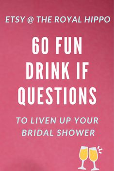 60 Hilarious Drink If Questions For A Fun Night. Grab this MEGA Drink If Game pack and be ready for an epic night of fun Wedding Gifts For Couples, Personalized Wedding Gifts, Bachelorette Drinking Games, Bachelorette Parties, Drinking Game Questions, Beach Games For Adults, Hen Party Games, Wedding Photo Booth Props, Printable Bridal Shower Games