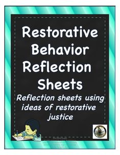 Restorative Justice Reflection Sheets: Grades K-5