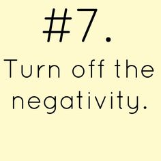 Negativity will get you no where. Don't like the situation you in change it. Can't change it. Apply faith, press on, and turn off negativity. Be optimistic and stick to being postive. Describe Your Personality, Becoming A Better You, Happiness Challenge, 21 Day Challenge, Work Motivation, Self Improvement Tips, Bible Verses Quotes, How To Better Yourself, Best Self