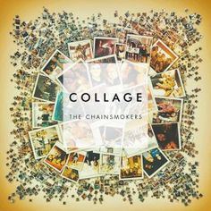 The Chainsmokers  Collage [EP] (US Store) [iTunes Plus M4A] Music