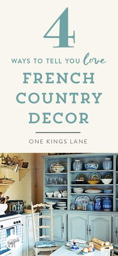 You might be in love with French Country Decor if these decor trends hit home!